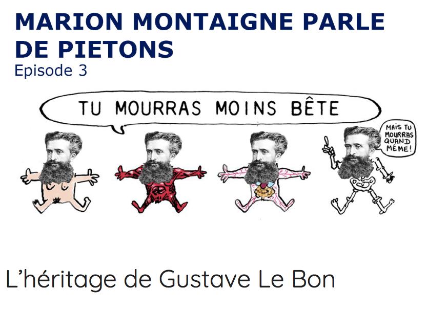 Fouloscopie Marion Montaigne Gustave Le Bon